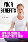 how to control anxiety with yoga