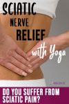 Yoga as a Relief for Sciatic Pain